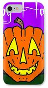 Happy Halloween 2 IPhone Case by George Pedro