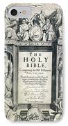 King James I Bible, 1611 IPhone Case by Granger
