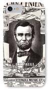 Lincoln Centennial, C1909 IPhone Case