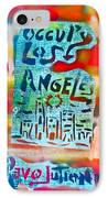 Occupy Los Angeles IPhone Case by Tony B Conscious