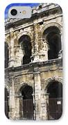 Roman Arena In Nimes France IPhone Case