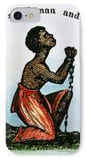 Slavery: Woman, 1832 IPhone Case by Granger