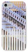 Stairs And White Picket Fence IPhone Case by Jeremy Woodhouse