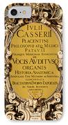 Title Page, Giulio Casserios Anatomy IPhone Case by Science Source