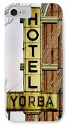 Hotel Yorba IPhone Case by Gordon Dean II