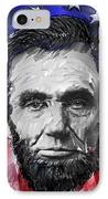 Abraham Lincoln - 16th U S President IPhone Case