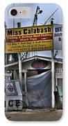 Calabash Bait Shop IPhone Case by Corky Willis Atlanta Photography