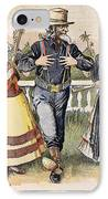Cartoon: Uncle Sam, 1898 IPhone Case by Granger