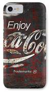 Coca Cola Grunge Sign IPhone Case by John Stephens