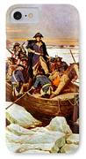 General Washington Crossing The Delaware River IPhone Case by War Is Hell Store