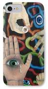 Hands And Eyes IPhone Case