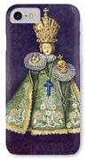 Infant Jesus Of Prague IPhone Case by Yuriy  Shevchuk