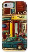 Java U Coffee Shop Montreal Painting By Streetscene Specialist Artist Carole Spandau IPhone Case by Carole Spandau