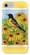 Maryland State Bird Oriole And Daisy Flower IPhone Case by Crista Forest