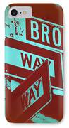 New York Broadway Sign IPhone Case by Naxart Studio