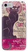 Poster Advertising An Exhibition Of The Collection Du Chat Noir Cabaret IPhone Case by Theophile Alexandre Steinlen