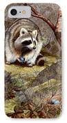 Raccoon Found Treasure  IPhone Case