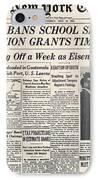 Segregation Headline, 1954 IPhone Case by Granger
