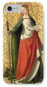 St. Catherine Of Alexandria IPhone Case by Josse Lieferinxe