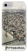 View Of Pittsburgh, 1902 IPhone Case