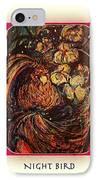 Night Bird IPhone Case