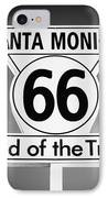 Route 66 Sign In Santa Monica In Black And White IPhone Case