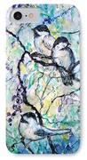 Chickadees IPhone Case
