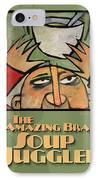 The Amazing Brad Soup Juggler  Poster IPhone Case