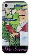 The Wine Steward - Poster IPhone Case