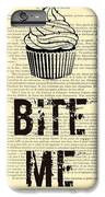 Cupcake Bite Me Typography IPhone 8 Plus Case by Madame Memento