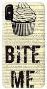 Cupcake Bite Me Typography IPhone XS Max Case by Madame Memento