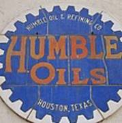 Vintage Humble Oils Sign Jefferson Texas Poster