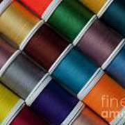 Bright Colored Spools Of Thread Poster