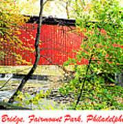 Covered Bridge In Autumn Fairmount Park Philadelphia Poster