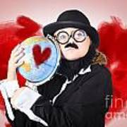 Eccentric Man Showing World Love By Cuddling Globe Poster