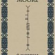 Moore Written In Ogham Poster