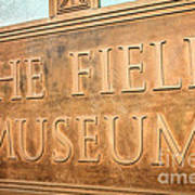 The Field Museum Sign In Chicago Illinois Poster
