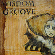 Wisdom Groove Poster