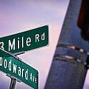 13 Mile Road And Woodward Avenue Poster