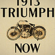 1913 Triumph Now Poster