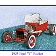 1925 Ford Hot Rod T-bucket Poster
