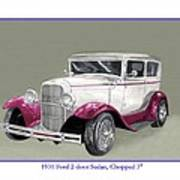 1931 Ford 2 Door Sedan Street-rod Poster