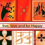 Live Love And Be Happy Poster