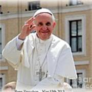 Pope Francisco Poster by Diane Greco-Lesser