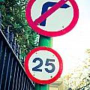 25 Mph Road Sign Poster