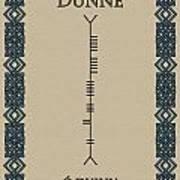 Dunne Written In Ogham Poster