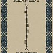 Kennedy Written In Ogham Poster