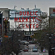 Public Market Center In Seattle Poster
