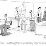 First Rule - What Happens In Accounting Stays Poster