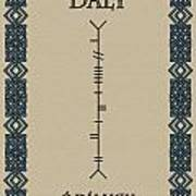 Daly Written In Ogham Poster